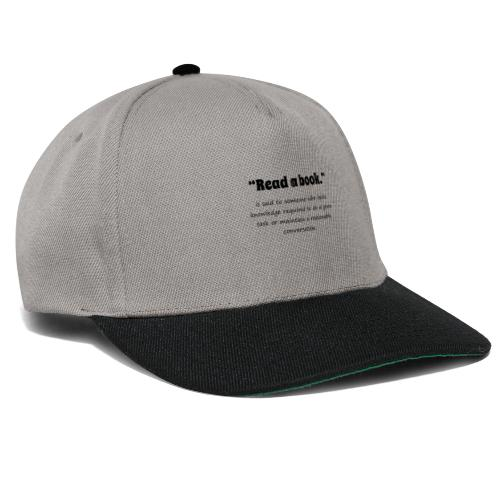0310 book, reading, funny, cool, funny, saying - Snapback Cap