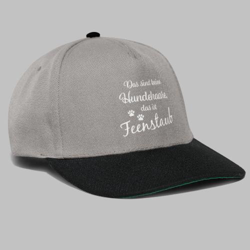 Das sind keine Hundehaare, das ist Feenstaub - Snapback Cap