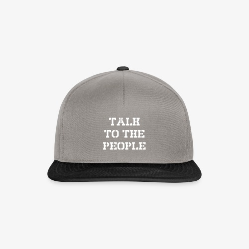 Talk to the people - weiß - Snapback Cap