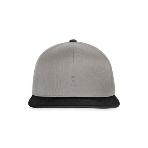 less is more + - Snapback Cap