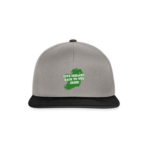 Give Ireland Back to the Irish - Snapback Cap