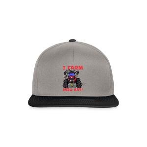 I farm you eat mf - Snapback cap