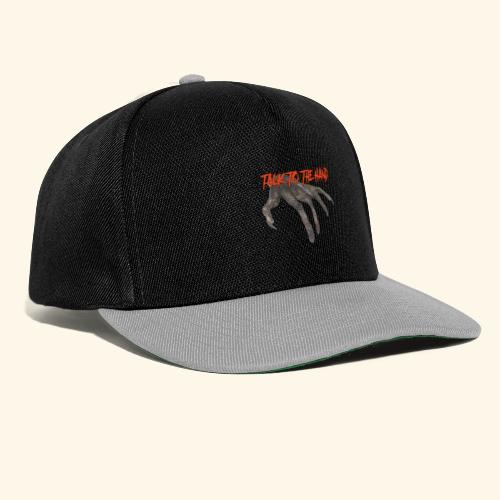 Talk To The Hand - Snapback cap