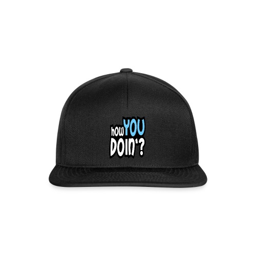 How You Doin Slim Fit T-Shirt - Snapback Cap
