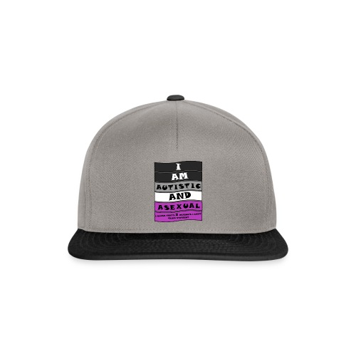 Autistic and Asexual   Funny Quote - Snapback Cap
