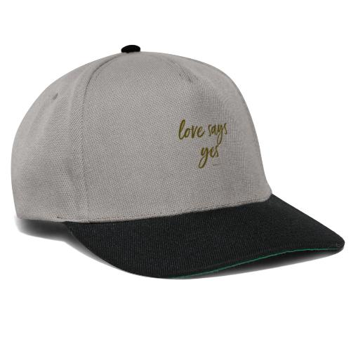 Love says yes versetzt gold - Snapback Cap