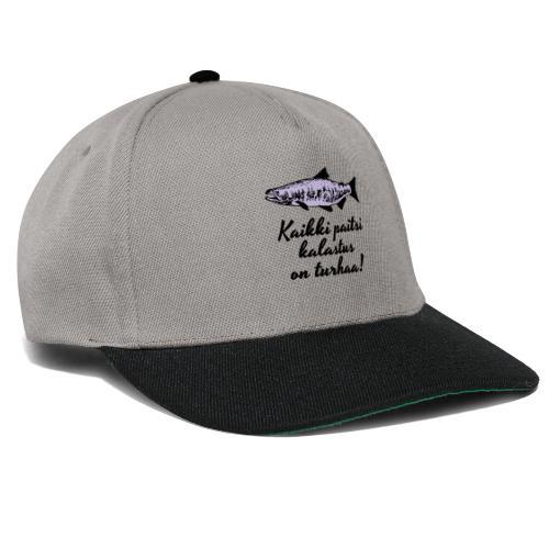 Kaikki paitsi kalastus on turhaa kaksi väriä - Snapback Cap