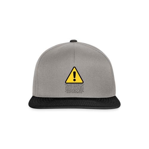 Warning my life sucks - Snapback Cap