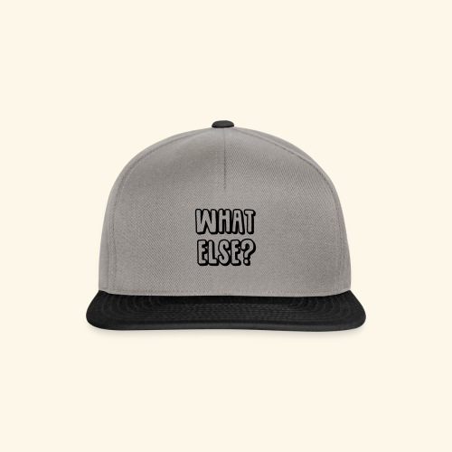 What else - Snapback Cap
