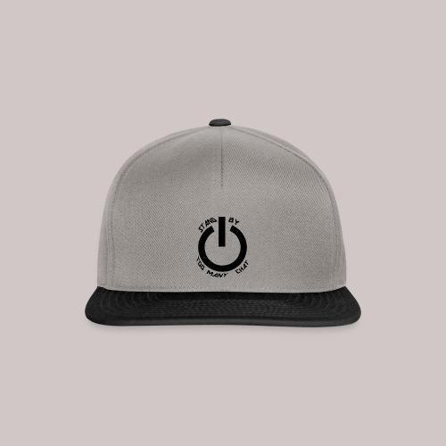 STAND-BY CHAT - Snapback Cap