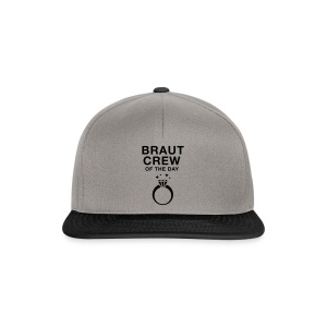 Braut Crew of the day - JGA T-Shirt - JGA Shirt - Snapback Cap