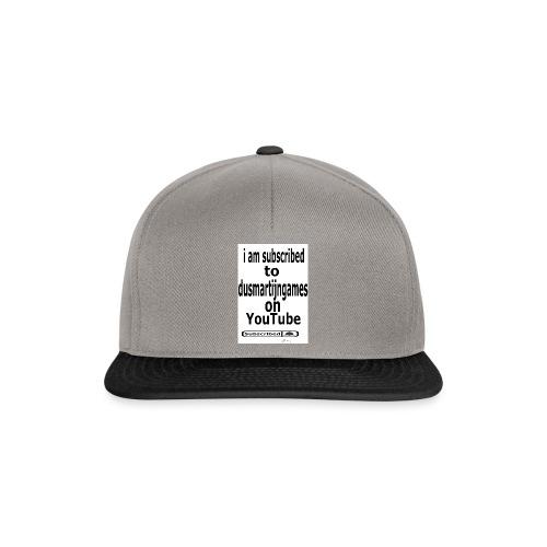 i am subscribed to dusmartijngames - Snapback cap