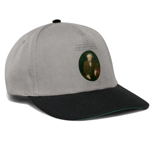 Kant stop philosophizing - Snapback Cap