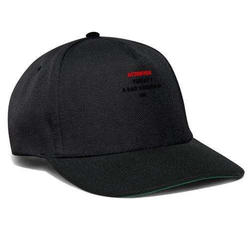 today iam a bad versin - Snapback Cap