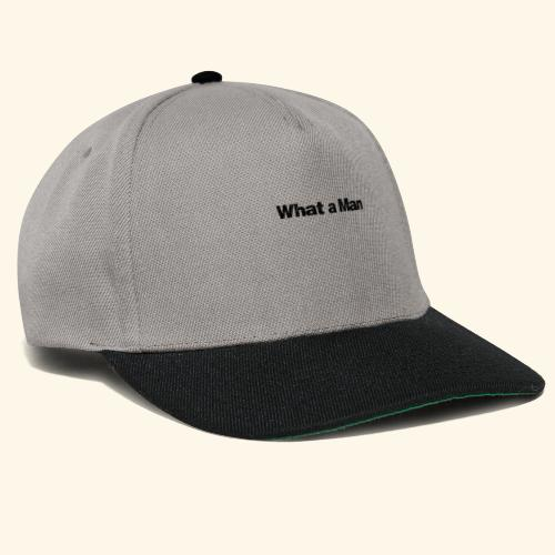 What a Man schwarz - Snapback Cap