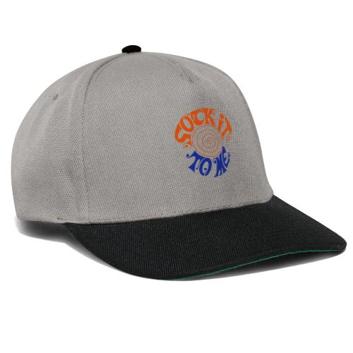 sock it to me - Snapback Cap