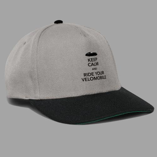 Keep calm and ride your velomobile black - Snapback Cap