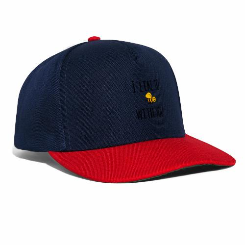 I like to be with you - Snapback Cap