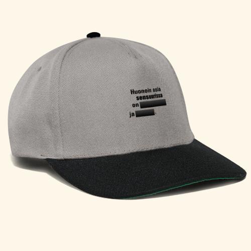 Huonoin asia sensuurissa on (musta) - Snapback Cap