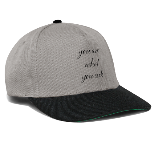 you are what you seek - Snapback Cap