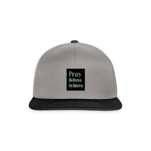 Pray believe achieve - Snapback Cap