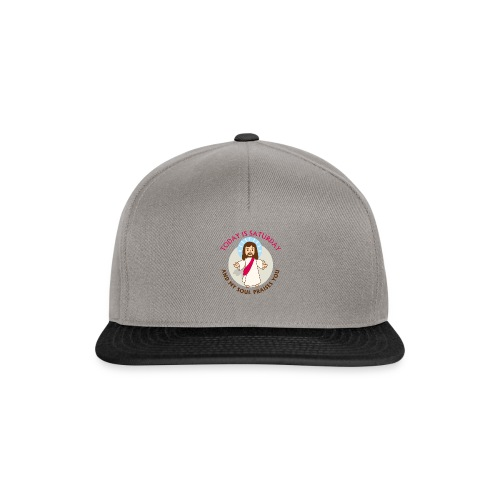 Today is Saturday and my soul praises you - Gorra Snapback