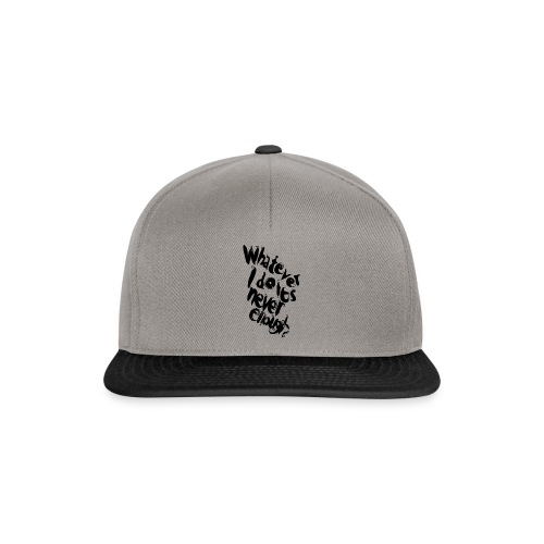 whatever i do is never enough blk - Snapback Cap