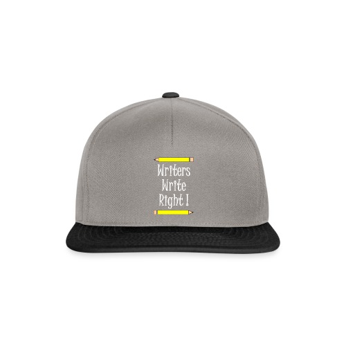 Writers Write Right White Text - Snapback Cap