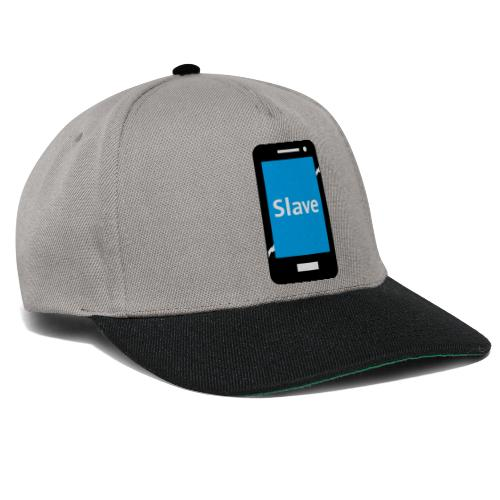 Slave to my phone 1 - Snapback cap
