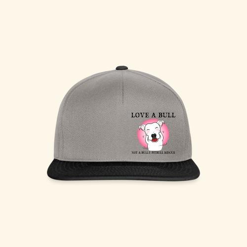 LOVE A BULL - Snapback Cap