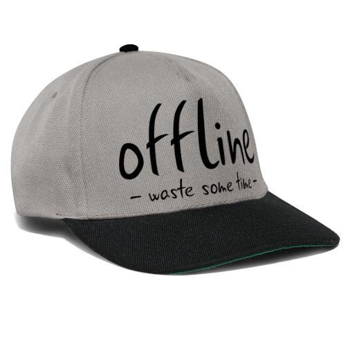 Waste some time offline – Typo – Farbe wählbar - Snapback Cap