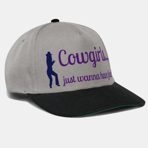 Cowgirls just wanna have fun - Snapback Cap