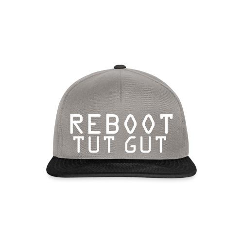 reboot tut gut - Snapback Cap