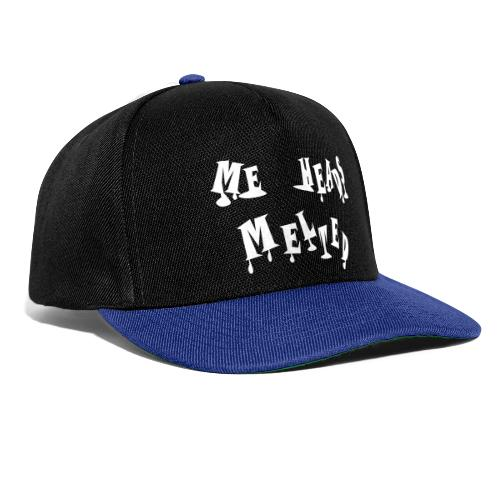 Me Heads Melted - Snapback Cap