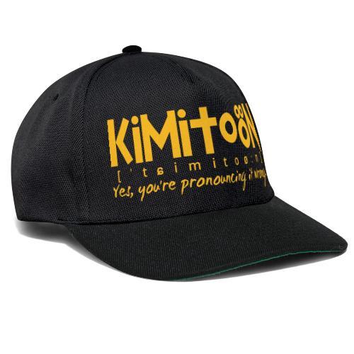 Kimitoön: yes, you're pronouncing it wrong - Snapback Cap