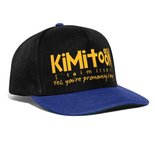 Kimitoön: yes, you're pronouncing it wrong - Snapback Cap