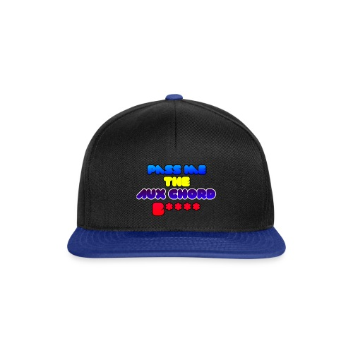 Pass me the AUX chord B**** - Snapback Cap