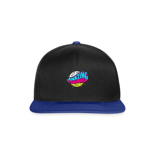 Be amazing today by Shirtonkel - Snapback Cap