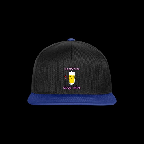 beer chan, my girlfriend always listens. Valentijn - Snapback cap