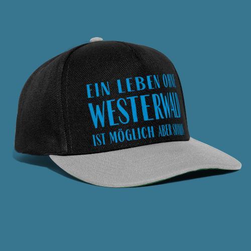 Westerwaldleben. - Snapback Cap