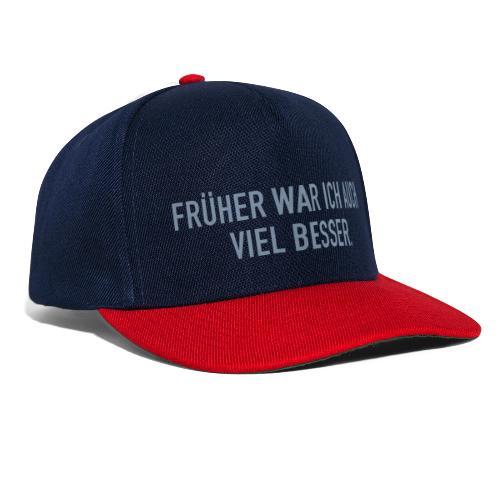 FRÜHER WAR ICH - Snapback Cap