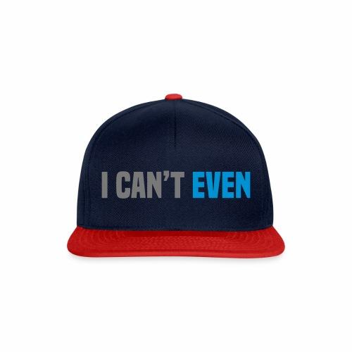 i cant even - Snapback Cap