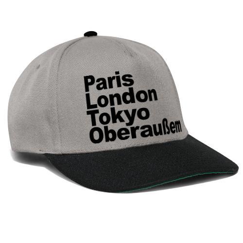 Paris London Tokyo Oberaußem - Snapback Cap