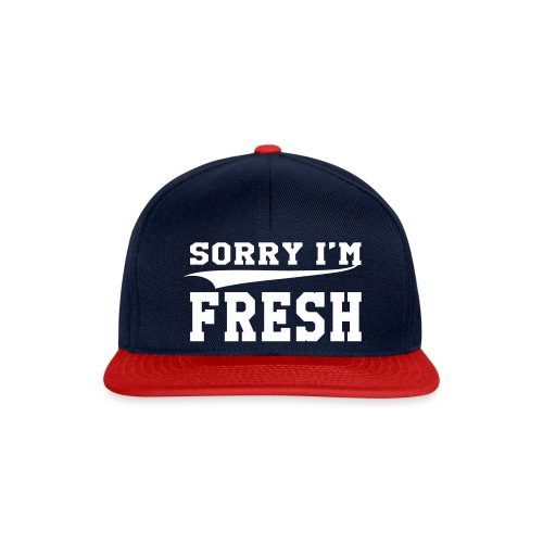 sorry im fresh - Snapback Cap