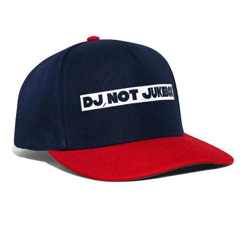 DJ, not Jukebox - Snapback Cap