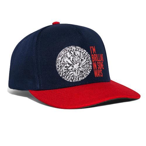 I'm brilliant in some ways - Snapback cap