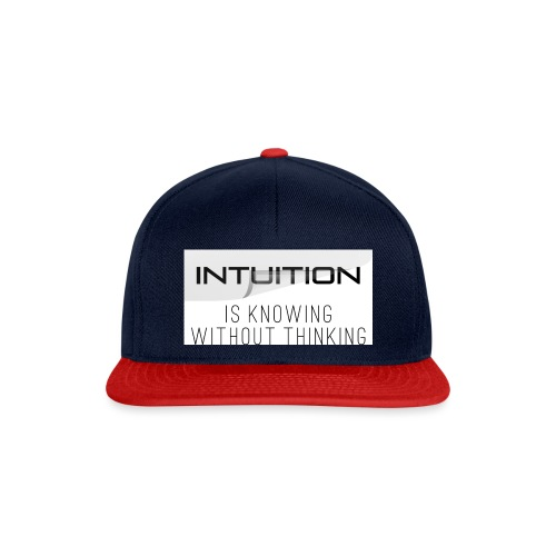 Intuition is knowing without thinking - Snapback Cap