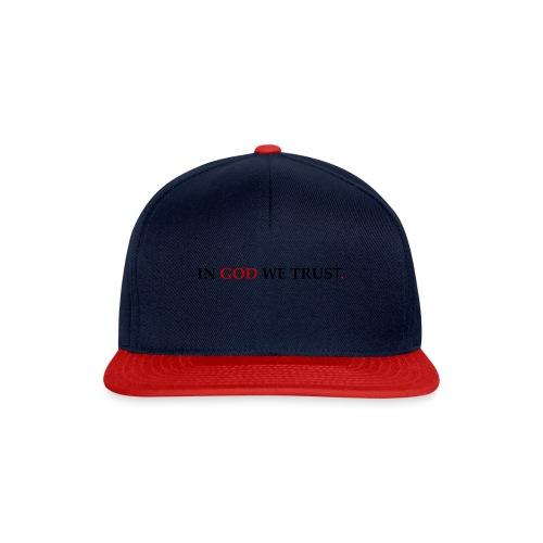IN GOD WE TRUST. - Snapback cap