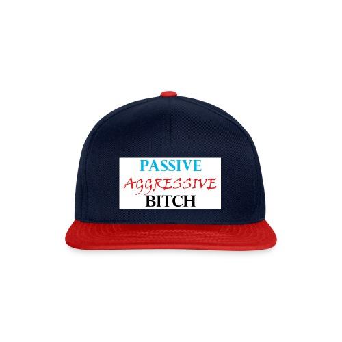 passive aggressive bitch - Snapback Cap