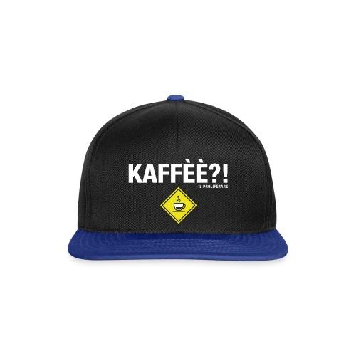KAFFÈÈ?! by Il Proliferare - Snapback Cap